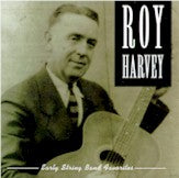 ROY HARVEY 'Early String Band Favorites'