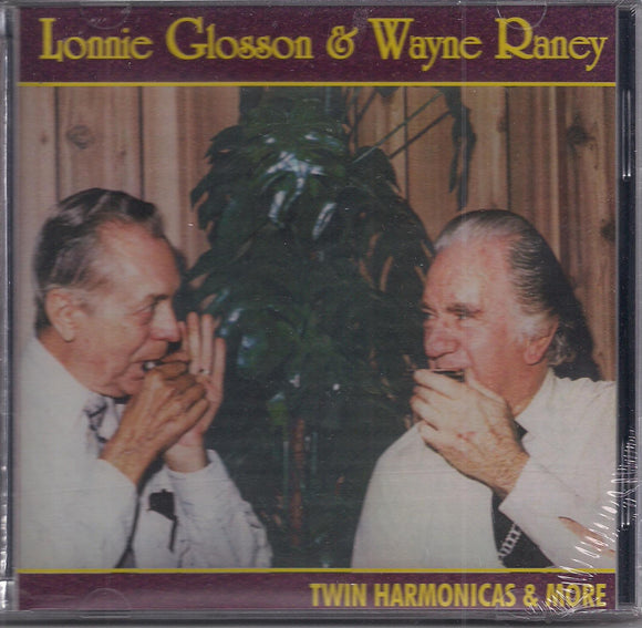 LONNIE GLOSSON & WAYNE RANEY 'Twin Harmonicas & More'