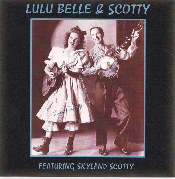 LULU BELLE & SCOTTY featuring Skyland Scotty