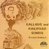 VERNON DALHART 'Ballads & Railroad Songs'