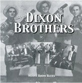 DIXON BROTHERS 'Weave Room Blues'