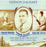 VERNON DALHART 'Early Country Hits'