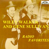 WILEY WALKER & GENE SULLIVAN 'Radio Favorites'