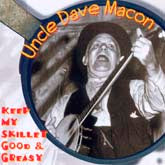 UNCLE DAVE MACON 'Keep My Skillet Good & Greasy' OH-4148-CD