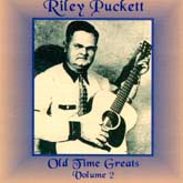 RILEY PUCKETT 'Old Time Greats Volume 2' OH-4174 CD