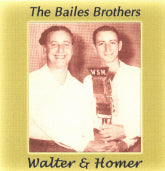 BAILES BROTHERS 'Walter & Homer'       OH-70097-CD