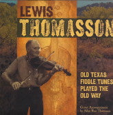 LEWIS THOMASSON 'Old Texas Fiddle Tunes Played The Old Way'