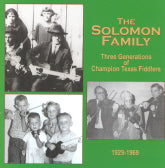 THE SOLOMON FAMILY 'Three Generations of Champion Texas Fiddlers 1929-1969'