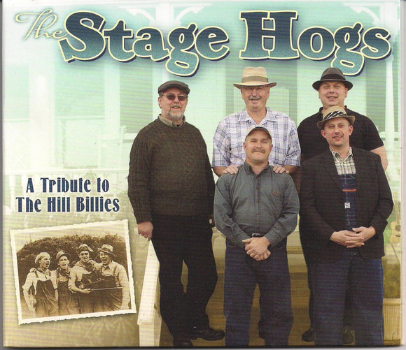 STAGE HOGS 'A Tribute to the Hill Billies'