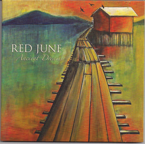 RED JUNE 'Ancient Dreams'