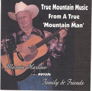 MARVIN HARLOW 'True Mountain Music from a True Mountain Man'