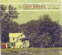 LEON MORRIS 'Thinking Today Of My Home'