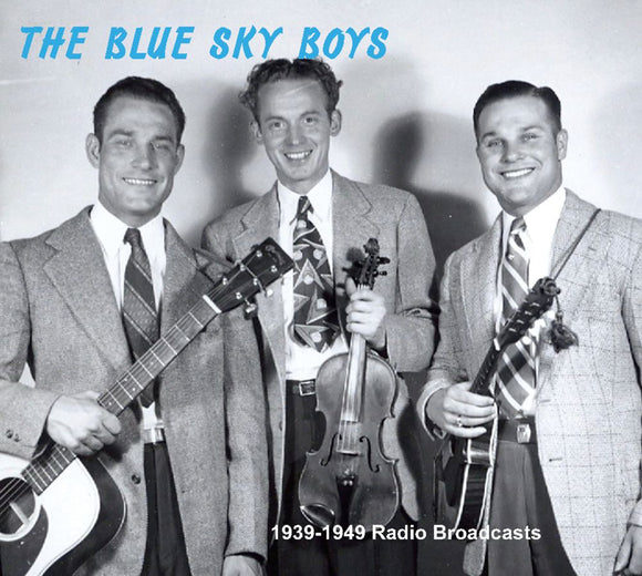 THE BLUE SKY BOYS '1939-1949 Radio Broadcasts' PATUX-280-4CD