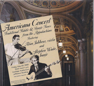 ALAN JABBOUR AND STEPHEN WADE 'Americana Concert'      PATUX-308-CD