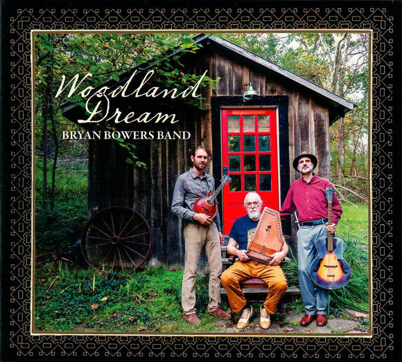 BRYAN BOWERS BAND 'Woodland Dream'  PATUX-329-CD