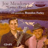 JOE MEADOWS 'Cotton Eyed Joe'
