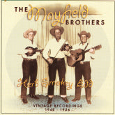 MAYFIELD BROTHERS 'Vintage Recordings 1948-1956'