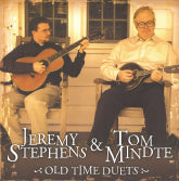 JEREMY STEPHENS & TOM MINDTE 'Old Time Duets'