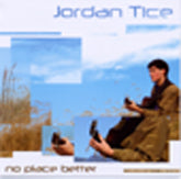 JORDAN TICE 'No Place Better'