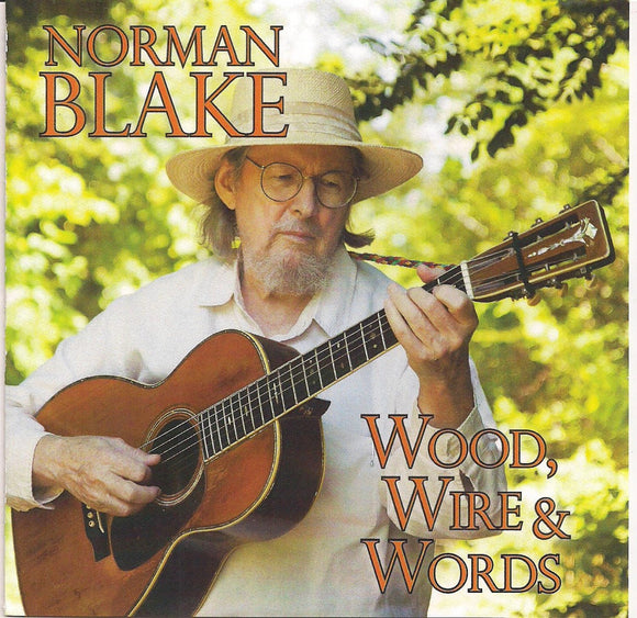 NORMAN BLAKE 'Wood, Wire & Words'
