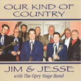 JIM & JESSE 'Our Kind Of Country'