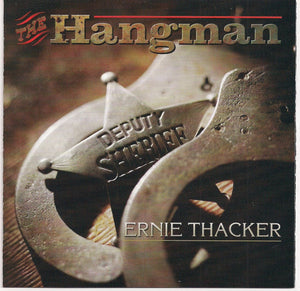 ERNIE THACKER 'The Hangman'