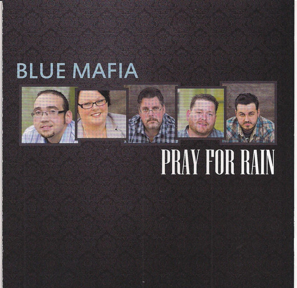 BLUE MAFIA 'Pray for Rain'