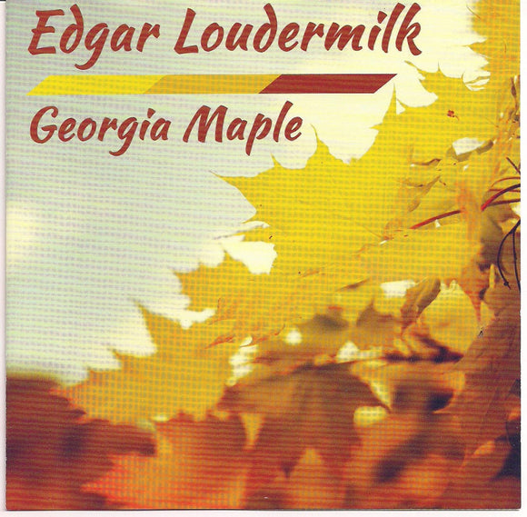 EDGAR LOUDERMILK 'Georgia Maple'