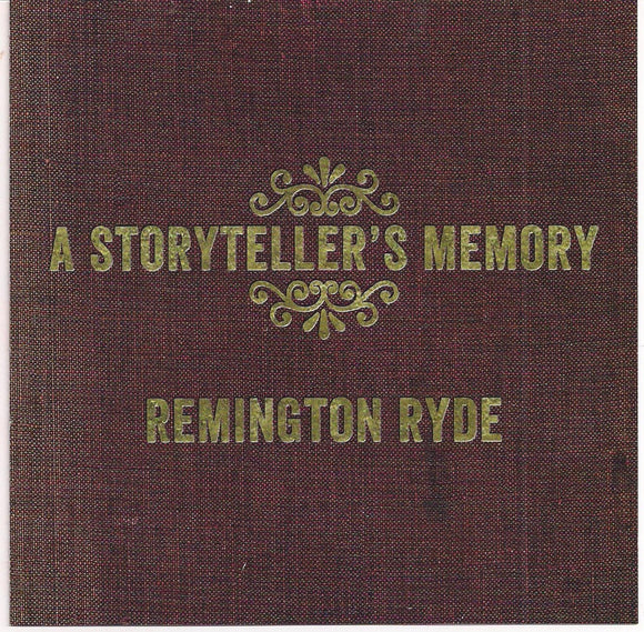 REMINGTON RYDE 'A Storyteller's Memory'