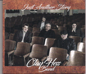 CLAY HESS BAND 'Just Another Story'