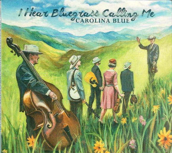 CAROLINA BLUE 'I Hear Bluegrass Calling Me'   PRC-1226-CD