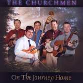 CHURCHMEN 'On The Journey Home'