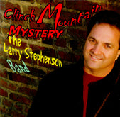 LARRY STEPHENSON BAND 'Clinch Mountain Mystery'