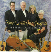 VILLAGE SINGERS 'He Put The Color In the Rose' PRC-1149-CD