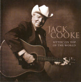 JACK COOKE 'Sittin' On Top Of The World'   PRC-1157-CD   NO LONGER AVAILABLE