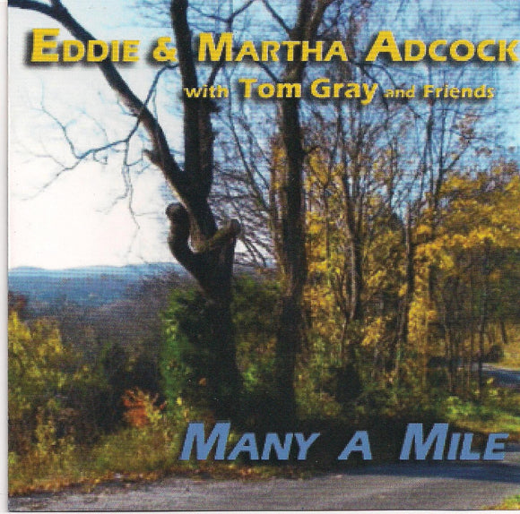 EDDIE AND MARTHA ADCOCK 'Many A Mile'
