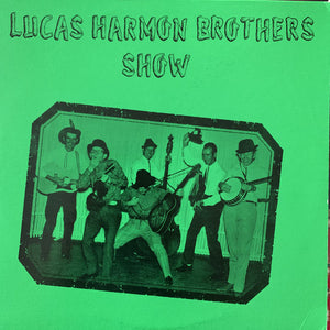 LUCAS HARMON BROTHERS SHOW 'Self Titled' - LP