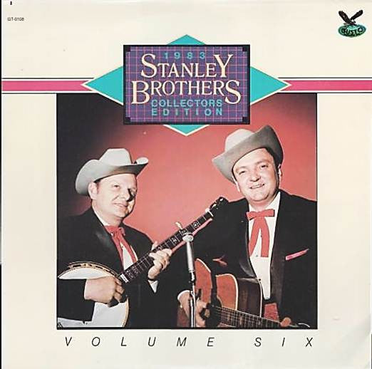 STANLEY BROTHERS '1983 Collectors Edition' - LP