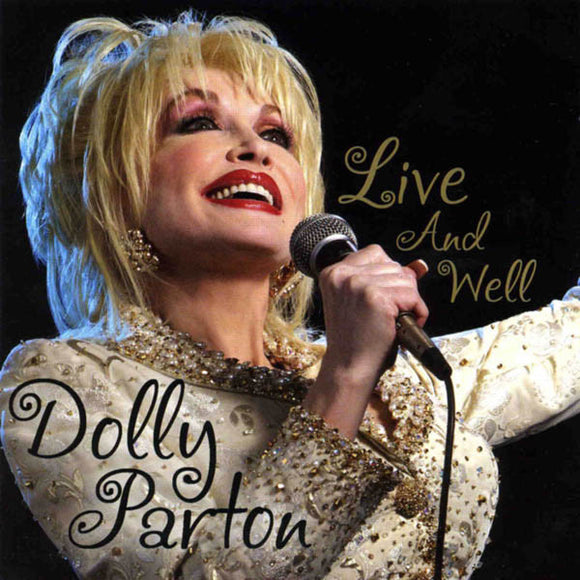DOLLY PARTON 'LIVE AND WELL'  SH-3998