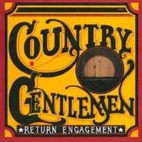 COUNTRY GENTLEMAN 'Return Engagement' - LP