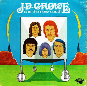 J.D. CROWE & THE NEW SOUTH 'Self Titled' - LP
