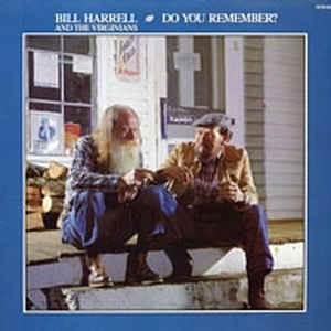 BILL HARRELL AND THE VIRGINIANS 'Do You Remeber?'  - LP