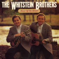 THE WHITSTEIN BROTHERS 'Rose of My Heart' - LP