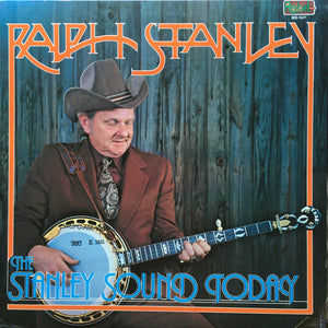 RALPH STANLEY 'The Stanley Sound Today' - LP