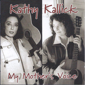 KATHY KALLICK 'My Mother's Voice' CCCD-0201-CD