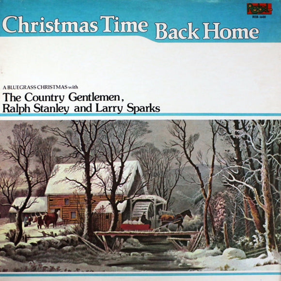 THE COUNTRY GENTLEMEN, RALPH STANLEY, & LARRY SPARKS 'Christmas Time Back Home' - LP