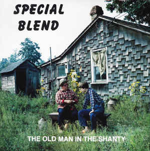 SPECIAL BLEND 'The Old Man in the Shanty' - LP