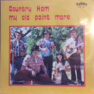 COUNTRY HAM 'My Old Paint Mare' - LP