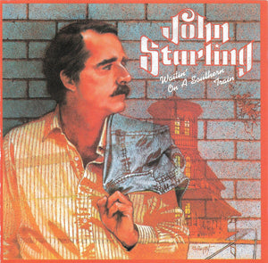 JOHN STARLING 'Waitin' On A Southern Train' - LP