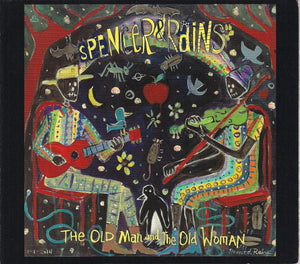 SPENCER & RAINS 'The Old Man and the Old Woman'